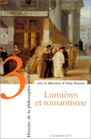 Histoire de la philosophie politique, tome 3 : Lumières et romantisme