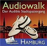 Audiowalk Hamburg. Der Audible - Stadtspaziergang