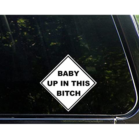 Baby Up In This tch 15,24 cm (B x (6 15,24 cm) (6 Die-Cut decalcomania Sticker per finestre, auto, camion, laptop,