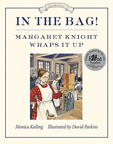 In the Bag! (Great Idea (Tundra Books))