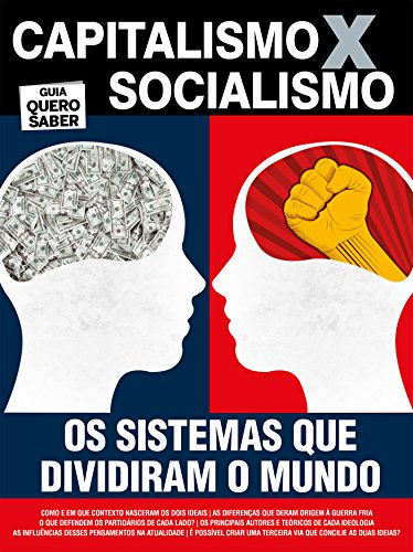 Capitalismo x Socialismo: Guia Quero Saber Ed.01 (Portuguese Edition) por On Line Editora