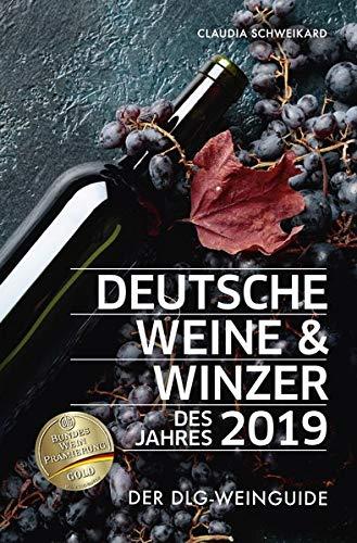 Deutsche Weine und Winzer des Jahres 2019: Der DLG-Weinguide