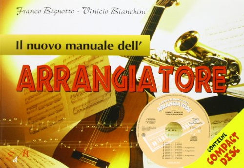 Il nuovo manuale dell'arrangiatore. Con CD Audio - Cd Arrangiatore