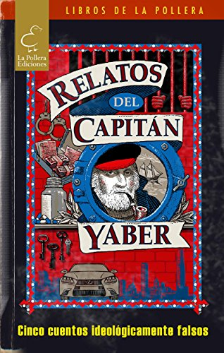 Relatos del Capitán Yáber por Simón Ergas