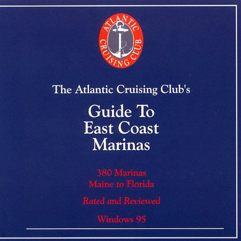 Atlantic Cruising Club's Guide to East Coast Marinas - CD-ROM East Coast Marine