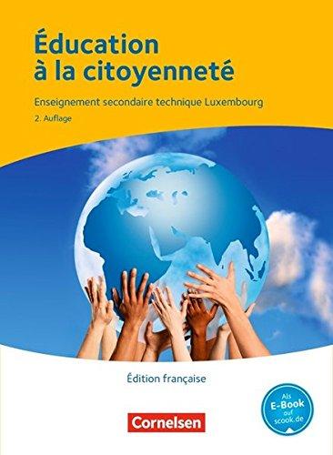 Éducation à la citoyenneté - Berufsbildende Schule Luxemburg: Schülerbuch - Édition française