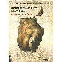 Imaginaire et sensibilités au XIXe siècle : Etudes pour Alain Corbin