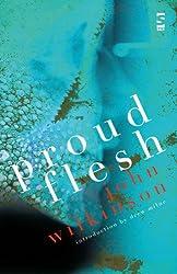 Proud Flesh (Salt Modern Classics)