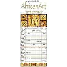 AfricanArt Familientimer 2018: Familienkalender mit 4 breiten Spalten. Hochwertiger Familienplaner mit Ferienterminen, Vorschau bis März 2019 und nützlichen Zusatzinformationen.