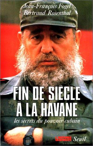 Fin de sicle  la Havane. Les secrets du pouvoir