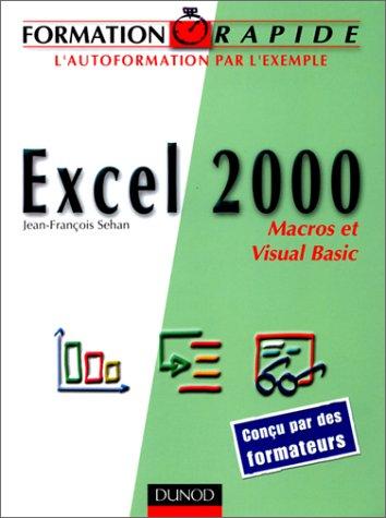 Formation rapide Excel 2000 : Macros et Visual Basic