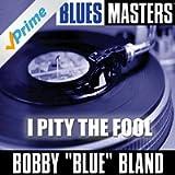 Blues Masters: I Pity the Fool