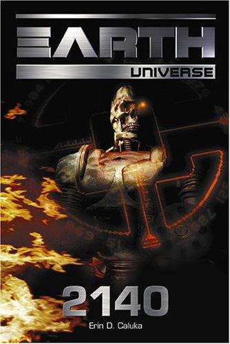 Earth Universe - 2140: Band 1