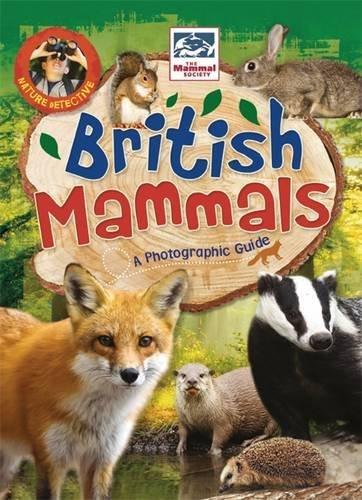 British Mammals (Nature Detective) by Victoria Munson (2014-04-24)