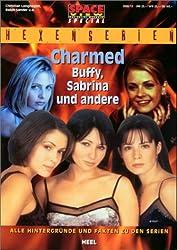 Space View-Special- Hexenserien: Charmed, Sabrina und andere: Alle Hintergründe und Fakten zu den Serien