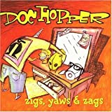 Songtexte von Doc Hopper - Zigs, Yaws and Zags