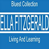 Bluest Collection: Living and Learning