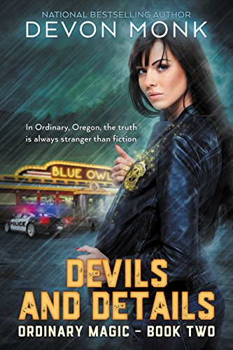 Devils and Details (Ordinary Magic Book 2) (English Edition) - Out 2 Alarm