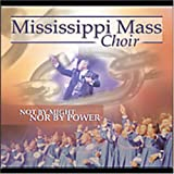 Songtexte von Mississippi Mass Choir - Not by Might nor by Power