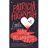 Little Tales of Misogyny : A Virago Modern Classic 05