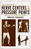 Self-defense Nerve Centers and Pressure Points