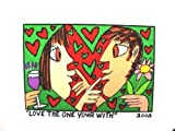 James Rizzi Bild gerahmt LOVE THE ONE YOUR WITH Kunstdruck Probedruck Farblithographie