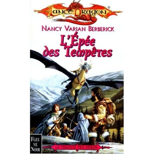 L'Epée des tempêtes : trilogie des héros, tome 2