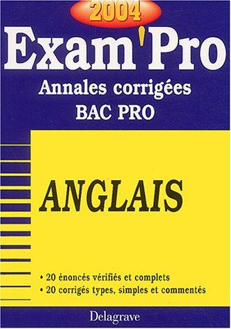 Exam'Pro numéro, 21 : Anglais, Bac Pro (Annales corrigées) par Collectif