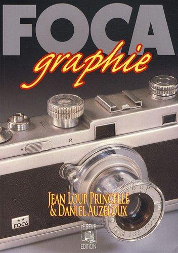 FOCAgraphie par Jean-Loup Princelle, Daniel Auzeloux