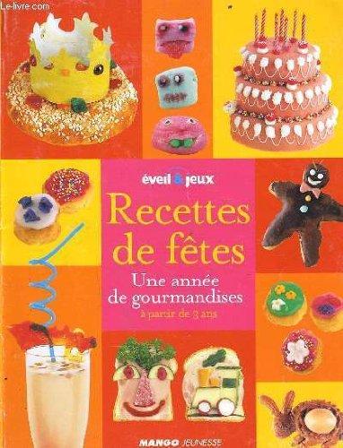 "<a href=""/node/4249"">Recettes de fêtes</a>"
