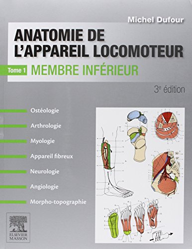 Anatomie De L'appareil Locomoteur. Anatomie Des Organes Et Des Viscères. Pack 4 Tomes
