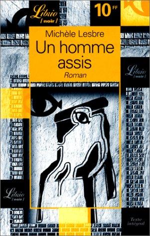 L'Homme assis par Michèle Lesbre