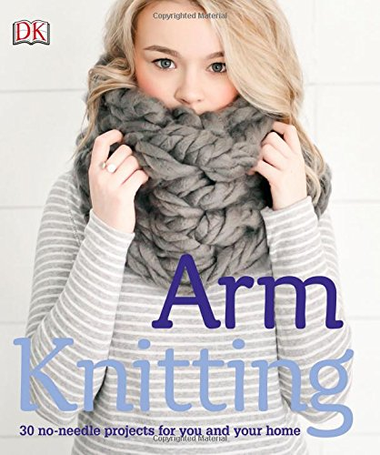 arm-knitting-30-no-needle-projects-for-you-and-your-home-dk-crafts