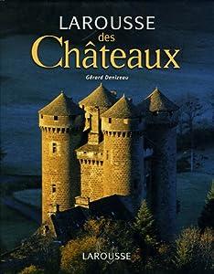 """Afficher """"Larousse des chateaux"""""""