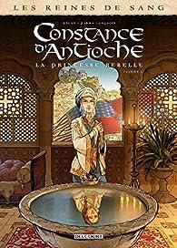 Reines de sang , tome 1 : Constance d'Antioche la princesse rebelle  par Jean-Pierre Pécau