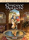 Reines de sang , tome 1 : Constance d'Antioche la princesse rebelle