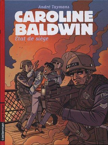 Caroline Baldwin, Tome 11 : Etat de Siège par André Taymans
