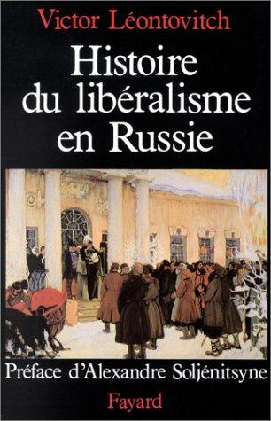 Histoire du libéralisme en Russie par Victor Leontovitch