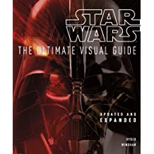 Star Wars The Ultimate Visual Guide by DK (2012-05-01)