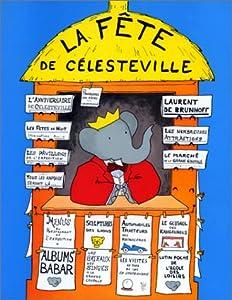 """Afficher """"La Fête de Célesteville"""""""