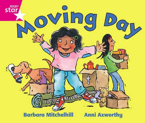 Rigby Star Guided Reception: Pink Level: Moving Day Pupil Book (single)