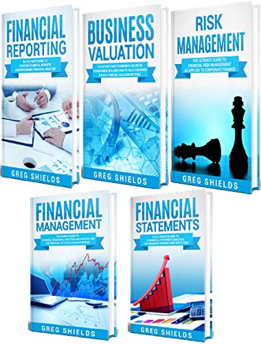 Corporate Finance: The Ultimate Guide to Financial Reporting, Business Valuation, Risk Management, Financial Management, and Financial Statements (English Edition)