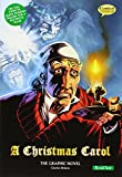 A Christmas Carol The Graphic Novel: Quick Text (British English)