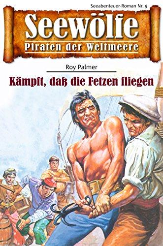 seewlfe-piraten-der-weltmeere-9-kmpft-dass-die-fetzen-fliegen