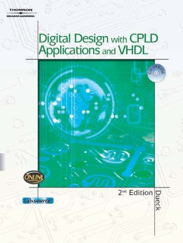 Digital Design with CPLD Applications and VHDL by Robert Dueck (2011-09-09)