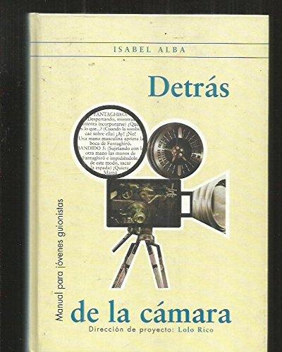 Descargar Libro Detras De La Camara de Isabel Alba
