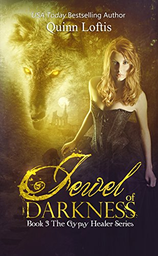Jewel of Darkness, Book 3 Gypsy Healers Series