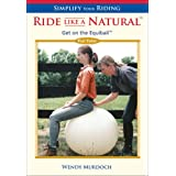 Simplify Your Riding - Ride Like a Natural: Get on the Equiball Pt. 3