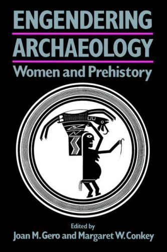 Engendering Archaeology: Women and Prehistory (Social Archaeology) by Joan M. Gero (1991-02-28)