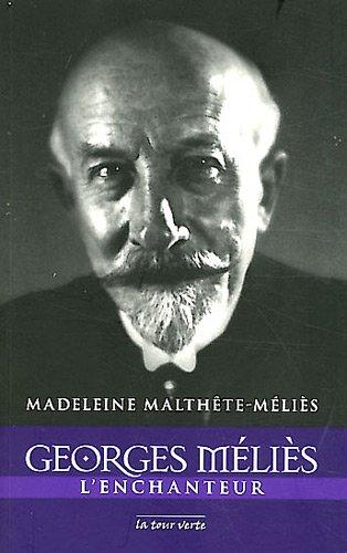 Georges Méliès l'enchanteur
